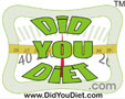Did You Diet